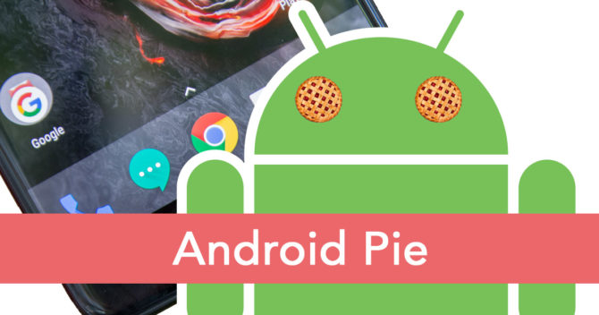 Android Pie and smartphone